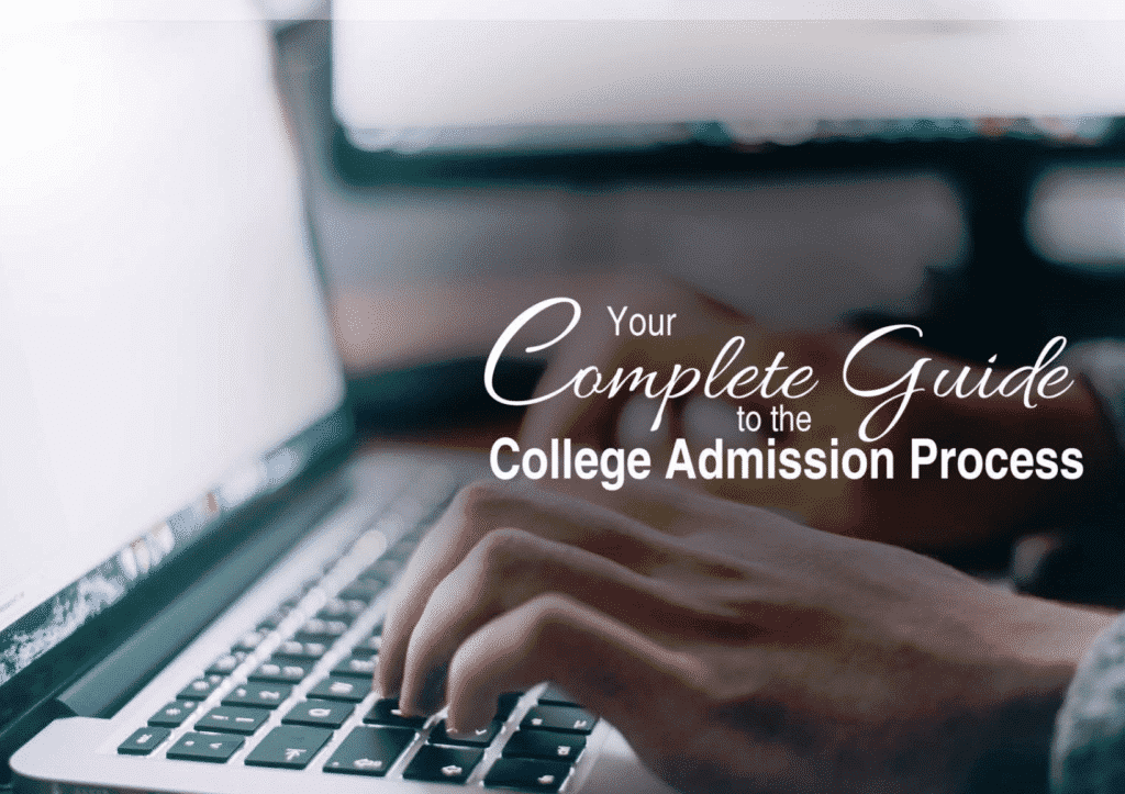 Complete College Admissions Guide