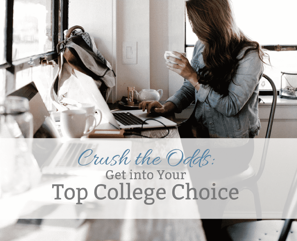 Get into Your Top College Choice