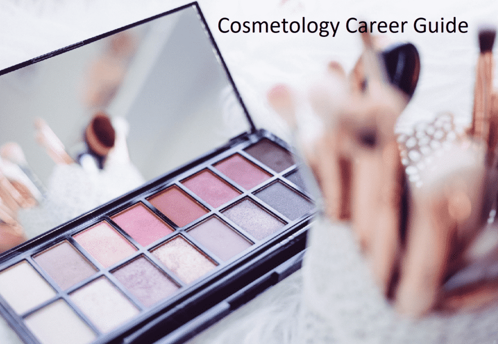 Career Guide for Cosmetologists