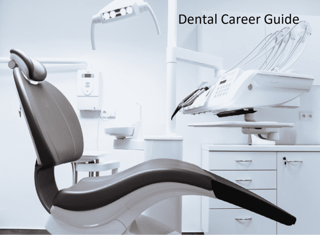 Career Guide for Dentists
