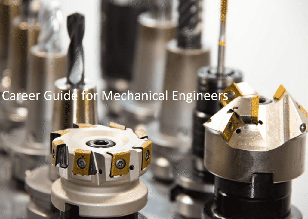 Career Guide for a Mechanical Engineer