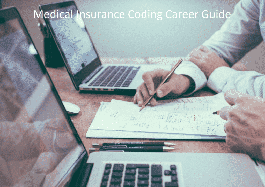 Career Guide for Medical Insurance Coding Professionals