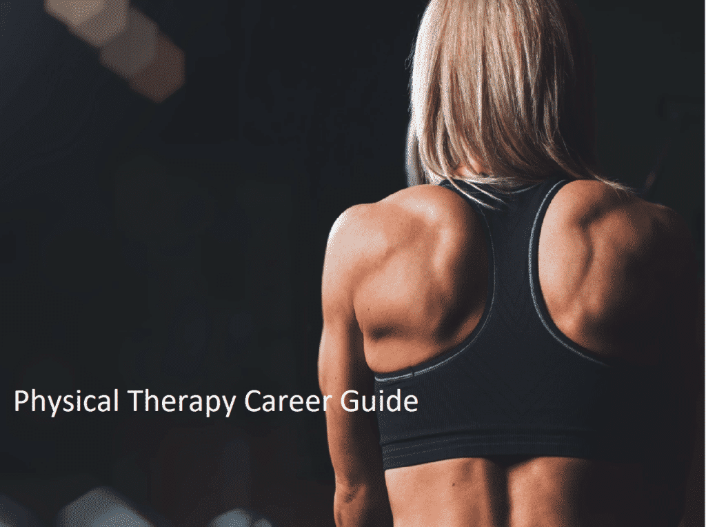 Career Guide for Physical Therapists