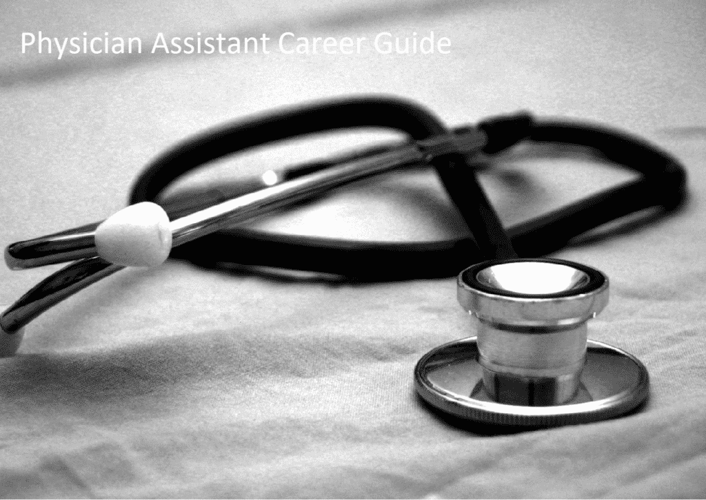 Career Guide for Physician Assistants